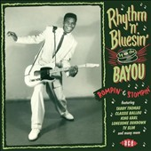 Various Artists: Rhythm 'n' Bluesin' by the Bayou: Rompin' & Stompin'