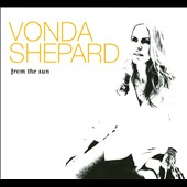Vonda Shepard: From the Sun [Digipak] *
