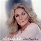 Judy Collins: Voices/Shameless [4/15]