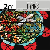 Various Artists: 20th Century Masters: The Millennium Collection: The Best of Hymns