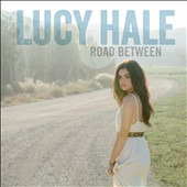 Lucy Hale: Road Between [Enhanced] *