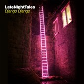 Django Django: Late Night Tales *