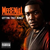 Meek Mill: Getting That Money [PA]