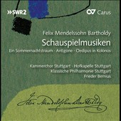 Felix Mendelssohn Bartholdy: Incidental Music / Frieder Bernius