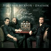 Jonathan Jackson/Enation: Radio Cinematic [Digipak] *