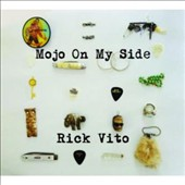 Rick Vito: Mojo on My Side