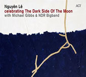 Nguyên Lê: Celebrating the Dark Side of the Moon [Digipak]