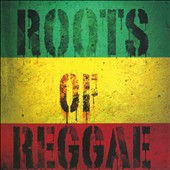 Various Artists: Roots of Reggae