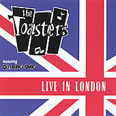 The Toasters: Live in London