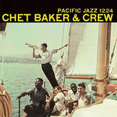 Chet Baker (Trumpet/Vocals/Composer): Crew [Limited Edition]