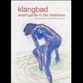 Dietmar Post/Lucia Palacios: Klangbad: Avant-Garde in the Meadows/Faust: Live at Klangbad Festival