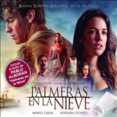 Original Soundtrack: Palmeras en La Nieve