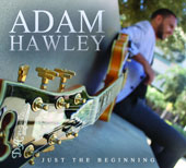 Adam Hawley: Just the Beginning [Digipak]