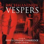 Rachmaninov: Vespers / Cleobury, King's College Choir