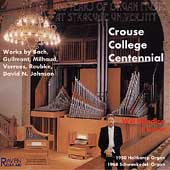 Crouse College Centennial - Organ Works / Will Headlee