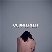 Counterfeit (UK): Together We Are Stronger