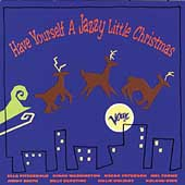 Various Artists: Have Yourself a Jazzy Little Christmas [Verve]