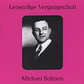 Lebendige Vergangenheit - Michael Bohnen