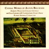 Choral Works of Anton Bruckner / Shewan, Wesleyan Chorale