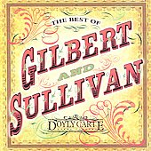 The Best of Gilbert and Sullivan / D'Oyly Carte Opera