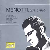 Menotti: The Medium, The Telephone, Amelia Al Ballo, etc