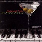 Dave McKenna: Christmas Cocktail Party: Holiday Piano Spiked with Swing