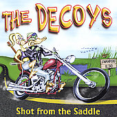 The Decoys: Shot from the Saddle