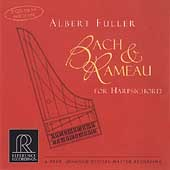 Bach & Rameau for Harpsichord / Albert Fuller