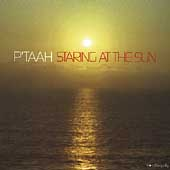 P'taah: Staring at the Sun