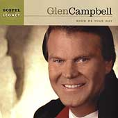 Glen Campbell: Show Me Your Way