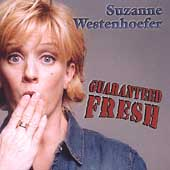 Suzanne Westenhoefer: Guaranteed Fresh *
