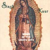 Singh Kaur: Songs of the Lord's Love