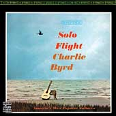 Charlie Byrd: Solo Flight