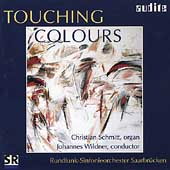 Touching Colours - Franz Zabel, Saint-Saëns, et al / Schmitt