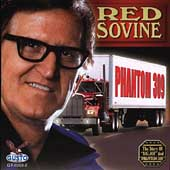 Red Sovine: Phantom 309 (Gusto)