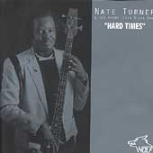 Nate Turner: Hard Times