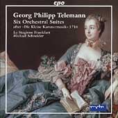 Telemann: Six Orchestral Suites / Schneider, et al