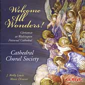 Welcome All Wonders! / Cathedral Choral Society