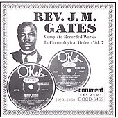 Reverend J.M. Gates: Complete Recorded Works, Vol. 7: 1929-1930