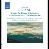 Lefanu: Catena for Eleven Solo Strings, etc / Layfield