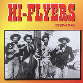 The Hi-Flyers: Hi Flyers 1937-1941
