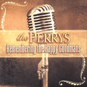 The Perrys: Remembering the Happy Goodmans