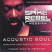 Spike Rebel: Acoustic Soul/Love *