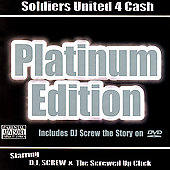 DJ Screw: Soldiers United 4 Cash: Platinum Edition [PA] [Limited]