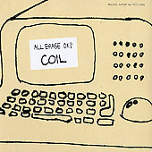Coil (Japan): All Erase OK? *