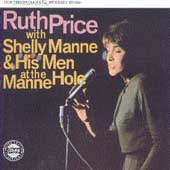 Ruth Price: Ruth Price with Shelly Manne & His Menn at the Manne-Hole