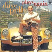 Dave Pell: Dave Pell Octet Plays Again
