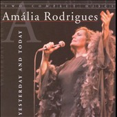 Amália Rodrigues: Yesterday and Today
