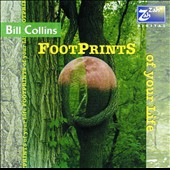 Bill Collins: Footprints of Your Life *