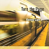Kenny Carr (Guitar): Turn the Page [Slipcase]